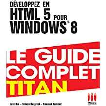 TITAN DEVELOPPEZ EN HTML 5 POUR WINDOWS 8