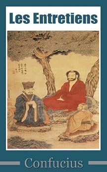 Les Entretiens de Confucius par [Confucius]