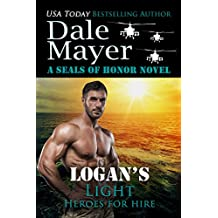 Logan's Light: A SEALs of Honor World Novel (Heroes for Hire Book 6) (English Edition)