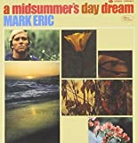 A Midsummer's Day Dream (Expanded) by Mark Eric (2009-04-14)