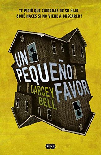 Un pequeño favor eBook: Bell, Darcey: Amazon.es: Tienda Kindle