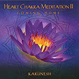 Heart Chakra Meditation Vol.2 : Coming Home