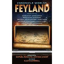 Chronicle Worlds: Feyland (The Future Chronicles)