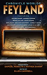 Chronicle Worlds: Feyland (The Future Chronicles) (English Edition)