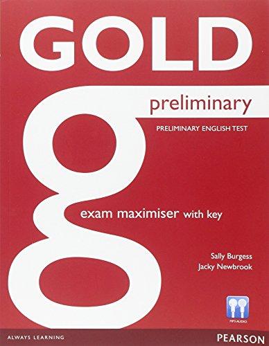 Gold preliminary exam maximiser with key. Con espansione online. Con CD Audio. Per le Scuole superiori