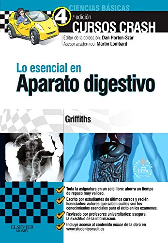 Lo Esencial En Aparato Digestivo - 4ª Edición (+ StudentConsult) por Megan Griffiths MBChB(Hons)