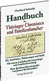 Handbuch für Thüringer Chronisten und Familienforscher. Alte Ausdrücke, Abkürzungen, und Maße. Mit einem Leitfaden für Genealogie und ... von Januar bis Dezember. - Eberhard Schmidt