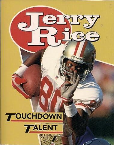 Jerry Rice: Touchdown Talent