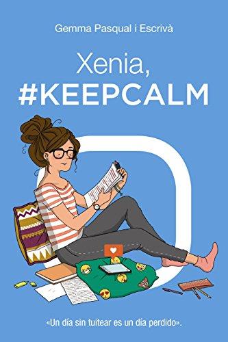 Portada del libro Xenia, keep calm de Gemma Pasqual i Escriba