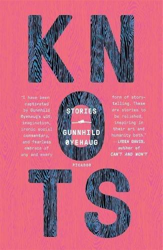 Knots: Stories por Gunnhild Oyehaug