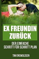 Ex Freundin zurück - der einfache Schritt für Schritt Plan: ex zurück gewinnen, ex zurück strategie Taschenbuch