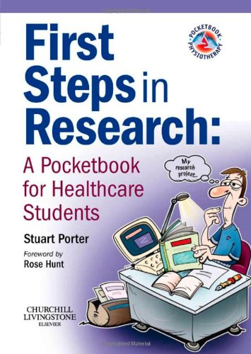 First Steps in Research: A Pocketbook for Healthcare Students, 1e (Physiotherapy Pocketbooks)
