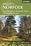 Walking in Norfolk: 40 circular walks in the Broads, Brecks, Fens and along the coast (British Walking)