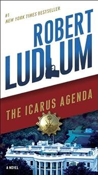 The Icarus Agenda: A Novel par [Ludlum, Robert]