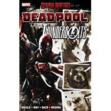 Dark Reign: Deadpool / Thunderbolts by Andy Diggle (2009-06-24)