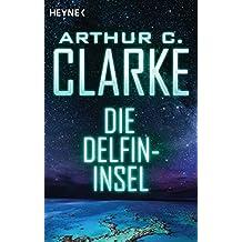 Die Delfininsel: Roman (German Edition)