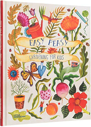 Easy Peasy: Gardening With Kids par  Kirsten Bradley