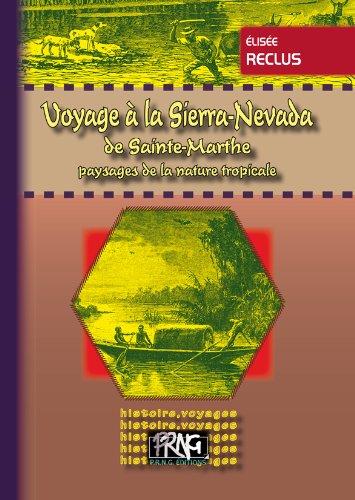 Voyage à la Sierra-Nevada de Sainte-Marthe : Paysages de la nature tropicale