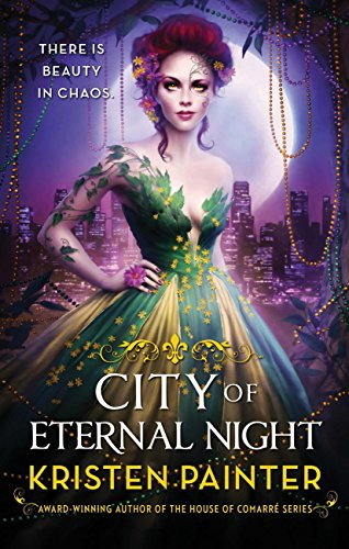 City of Eternal Night: Crescent City: Book Two