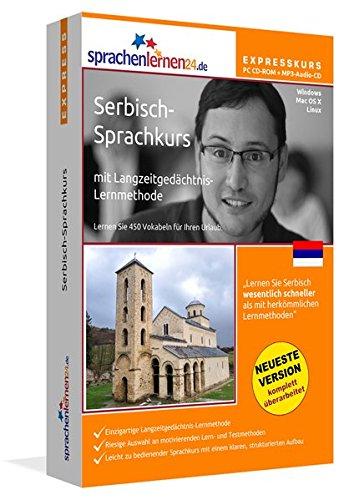 Serbisch-Expresskurs mit Langzeitgedächtnis-Lernmethode von Sprachenlernen24: Fit für die Reise nach Serbien. Inkl. Reiseführer. PC CD-ROM + MP3-Audio-CD für Windows 10,8,7,Vista,XP/Linux/Mac OS X