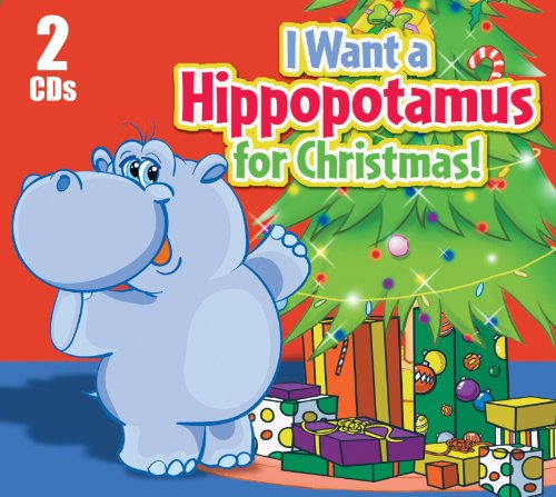 Price comparison product image I Want a Hippopotamus for Christmas