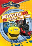 Ch: Brewster Leads The Way by Chuggington Characters