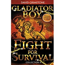 Gladiator Boy: Fight for Survival: Three Stories in One Collection 4
