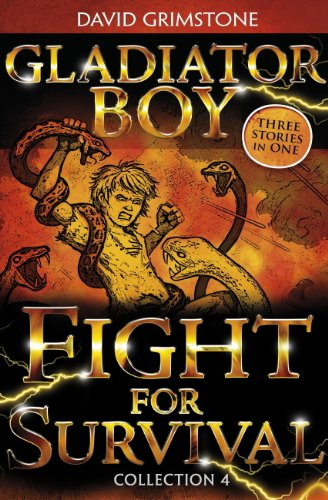 Gladiator Boy: Fight for Survival: Three Stories in One Collection 4 (English Edition)