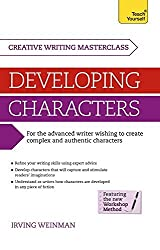 Masterclass: Developing Characters: Teach Yourself: Book (Teach Yourself: Writing) by Irving Weinman (26-Sep-2014) Paperback