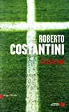 Tu es le mal : roman | Costantini, Roberto (1952-....). Auteur
