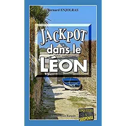 Jackpot dans le Léon: Les dossiers secrets du commandant Forisse - Tome 1