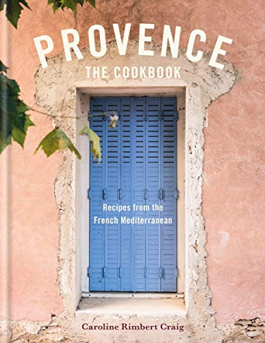 Provence: Recipes from the French Mediterranean (English Edition)