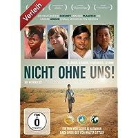 Nicht ohne uns! - 15 Länder, 16 Kinder, 5 Kontinente, 1 Stimme - OmU