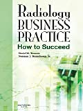 Radiology Business Practice: How to Succeed