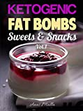 Fat Bombs: 45 Fat Bombs Recipes for Ketogenic Diet, Sweet & Savory Snacks, Step by Step Low-Carbs & Gluten-Free Cookbook (Low-Carbs, Gluten Free, Paleo Diet, Snacks, Sweets, Healthy Recipes 1)