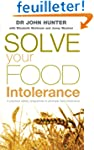 Solve Your Food Intolerance: A practi...