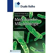 Medizinische Mikrobiologie (Duale Reihe)