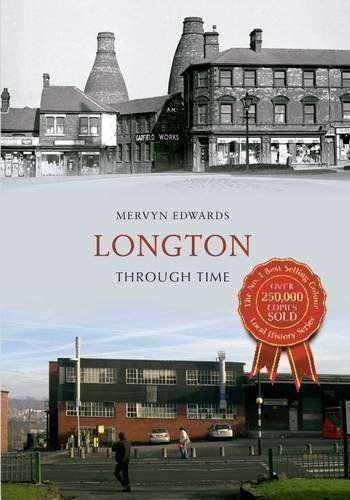 Longton: Through Time by Mervyn Edwards published by Amberley Publishing (2013)