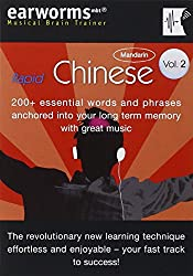 Rapid Chinese: v. 2: 200+ Essential Words and Phrases Anchored into Your Long Term Memory with Great Music