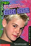 Aaron Carter (POP People) by Inc Scholastic (2000-11-05)