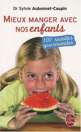 mieux-manger-avec-nos-enfants-100-recettes-gourmandes