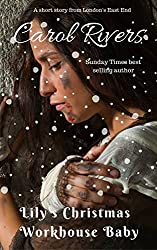 Lily's Christmas Workhouse Baby: A short story from London's East End (London Tales Book 1)