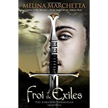 Froi of the Exiles: The Lumatere Chronicles by Melina Marchetta (2012-03-13)