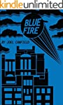 Blue Fire (The Misadventures of Max B...