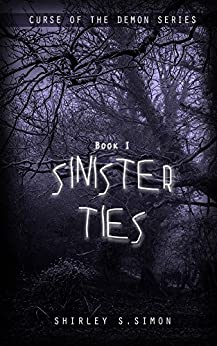Sinister Ties (Curse of the Demon Series Book 1) by [Simon, Shirley S.]