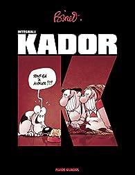 Kador, L'intégrale par Christian Binet