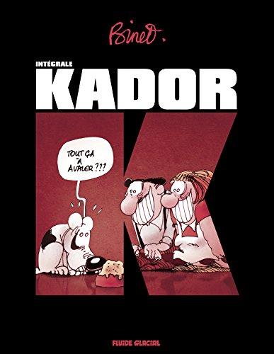 Kador, L'intégrale