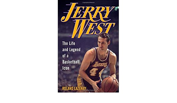 c4166eb2c3 Jerry West: The Life and Legend of a Basketball Icon: Amazon.it: Roland  Lazenby: Libri in altre lingue
