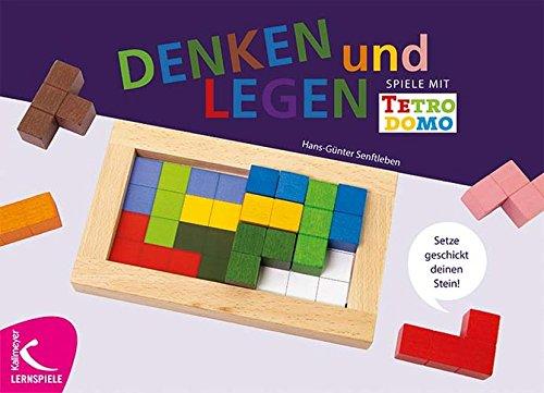 Denken & Legen: Spiele mit Tetrodomo. Setze geschickt deinen Stein ein. par Hans-Günter Senftleben