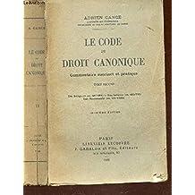 LE CODE DE DROIT CANONIQUE - Commentaire succinct et pratique - EN 2 VOLUMES / TOME SECOND : Des religieux - Des laîques - Des sacrements / 2e EDITION.